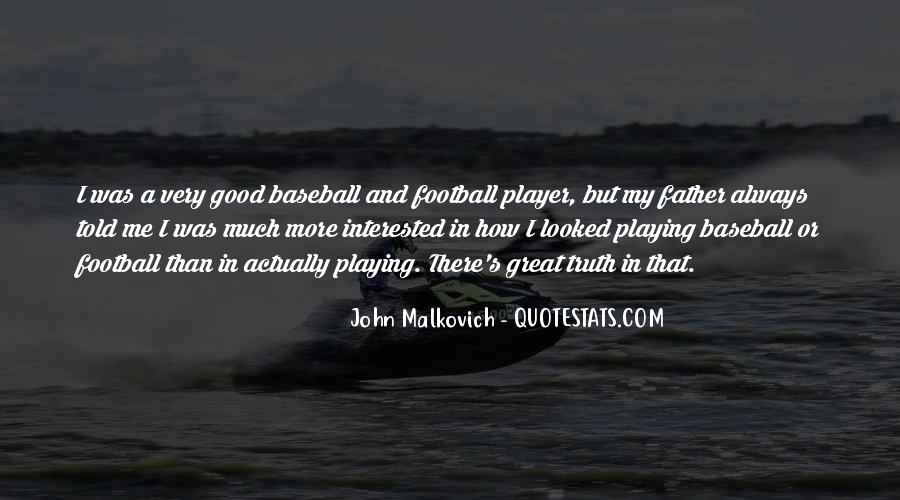 Malkovich Quotes #466881