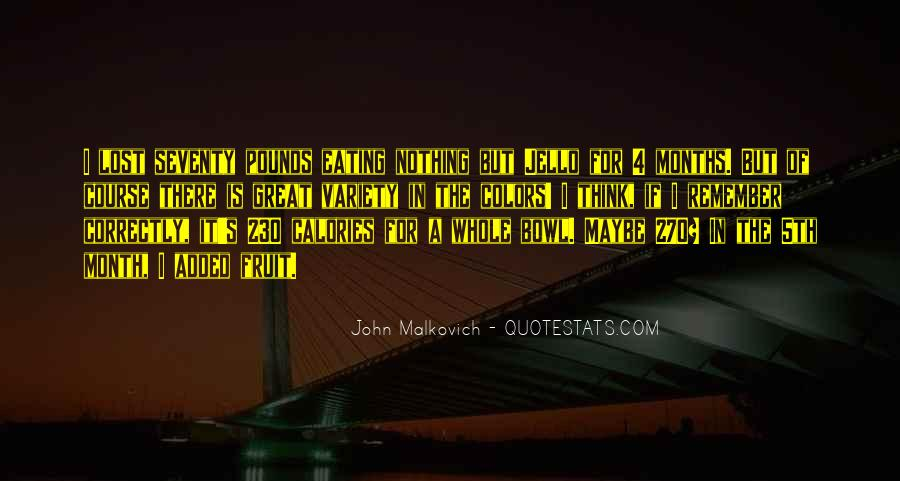 Malkovich Quotes #601948