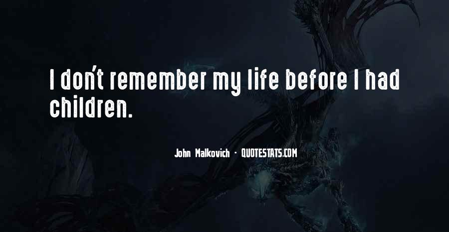 Malkovich Quotes #714629