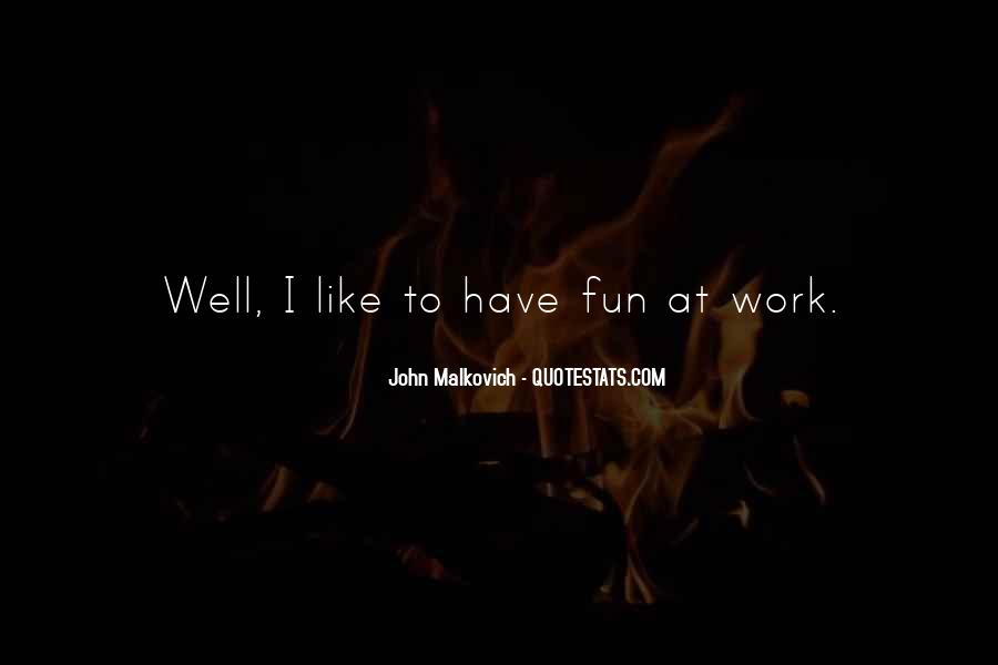 Malkovich Quotes #806699