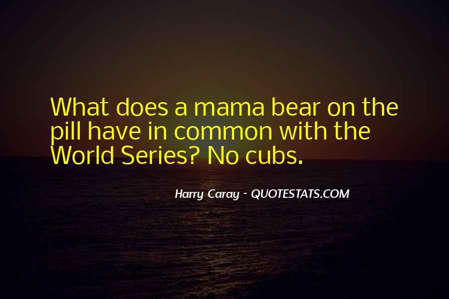 Mama Bear Quotes #789121