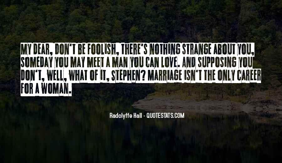 Man And Woman Marriage Quotes #337317