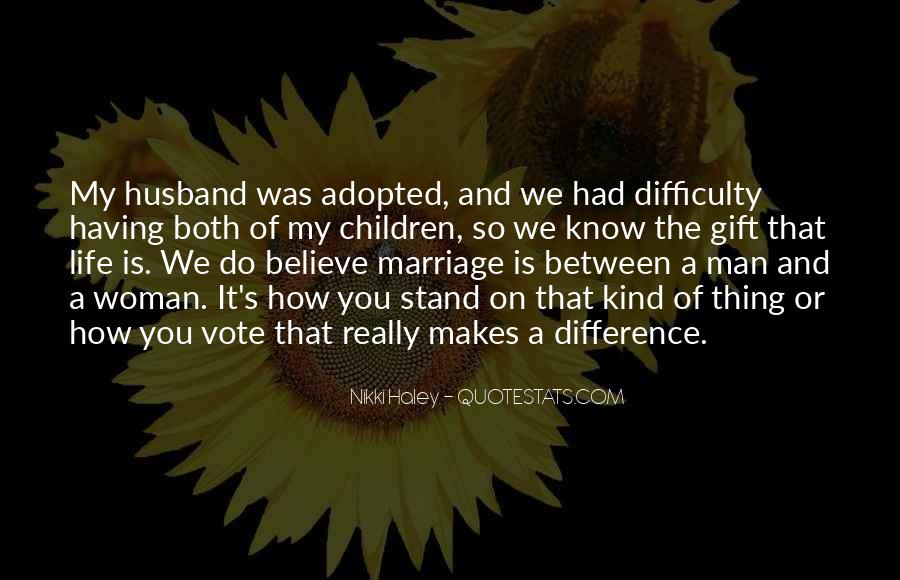 Man And Woman Marriage Quotes #49809
