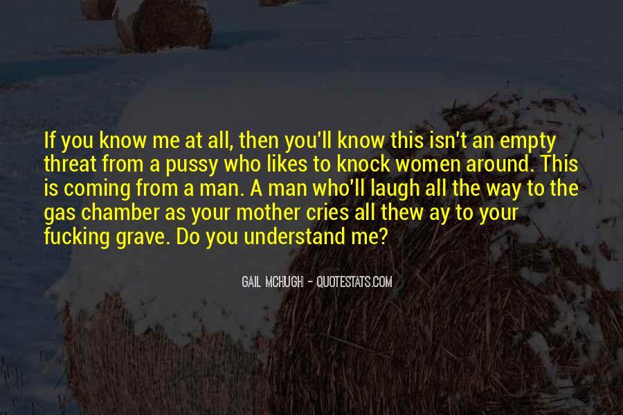 Man Cries Quotes #1198026