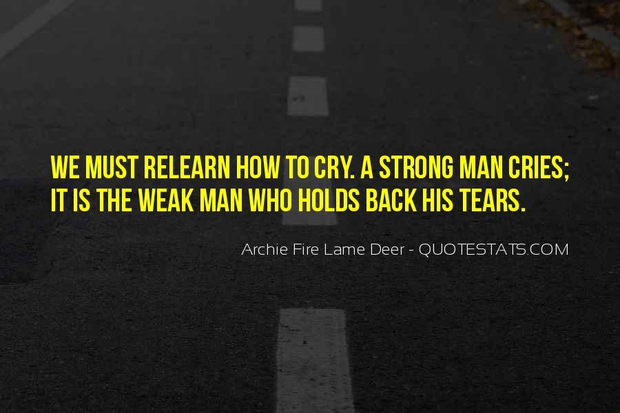 Man Cries Quotes #1207534