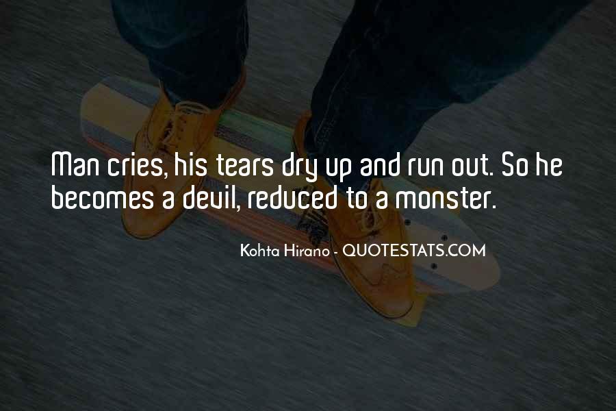 Man Cries Quotes #316335