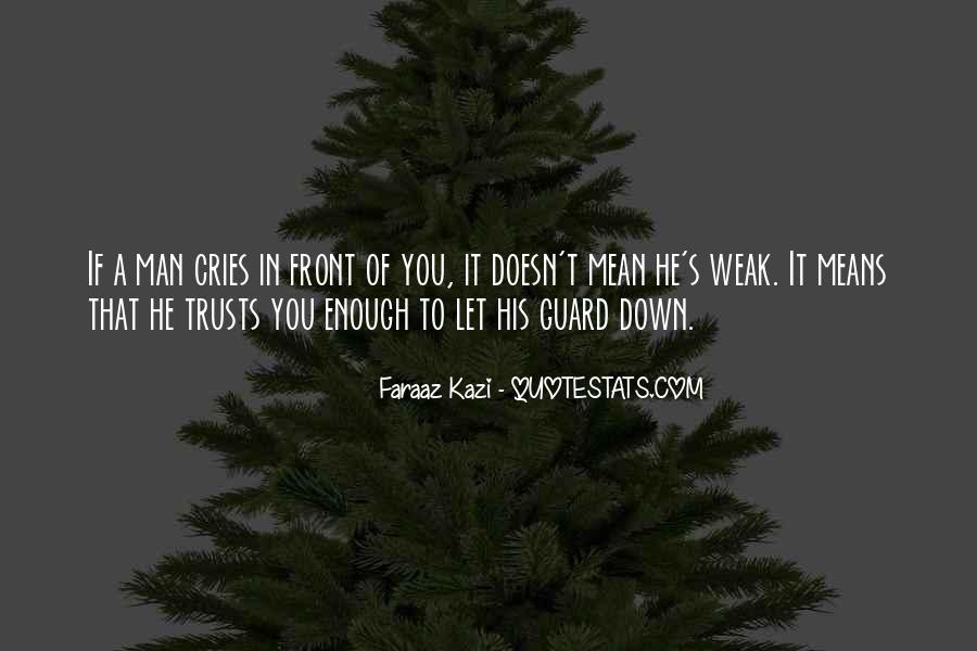 Man Cries Quotes #599283