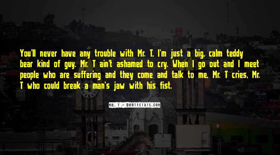 Man Cries Quotes #802194