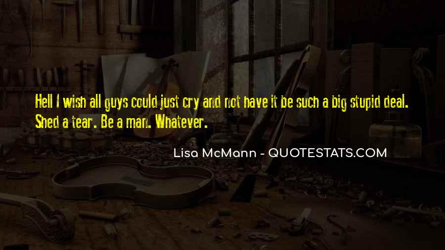 Man Cry Quotes #1067442