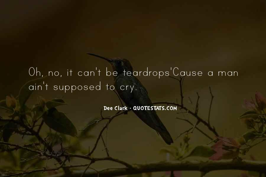 Man Cry Quotes #1074471