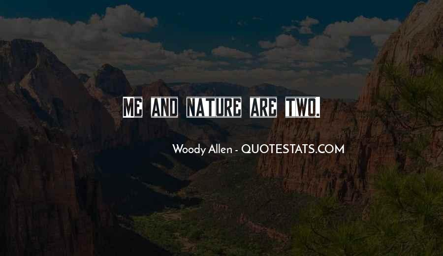 Man In Nature Quotes #269