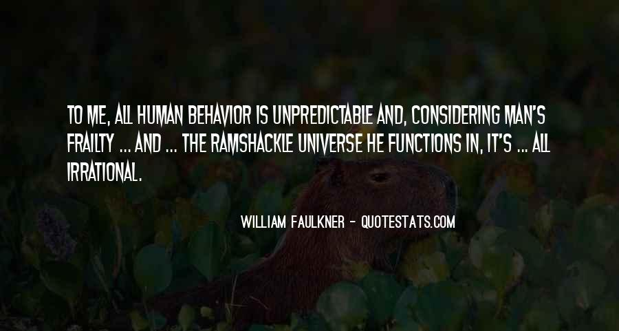 Man Is Irrational Quotes #341051