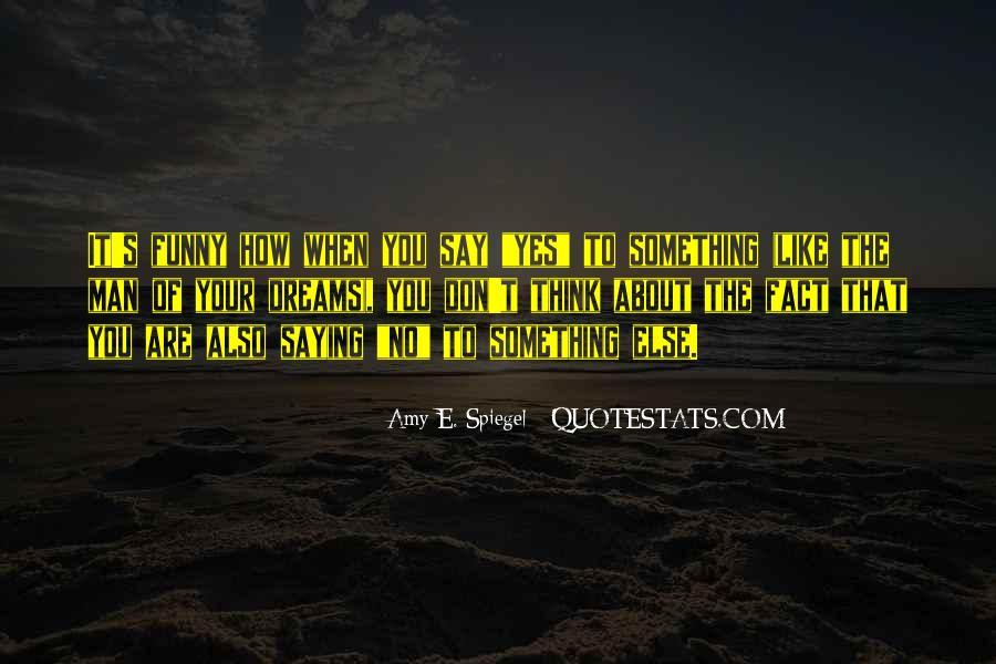 Man Of My Dreams Funny Quotes #1803560