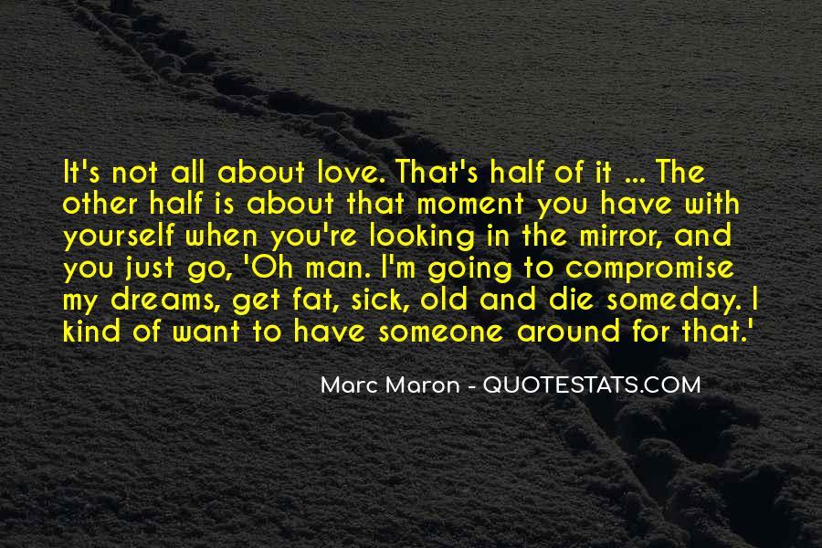 Man Of My Dreams Funny Quotes #770432