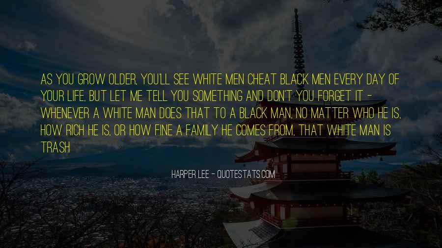 Man Of Respect Quotes #308452