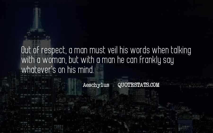 Man Of Respect Quotes #590363