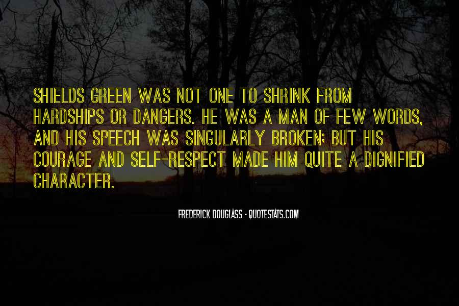 Man Of Respect Quotes #6102