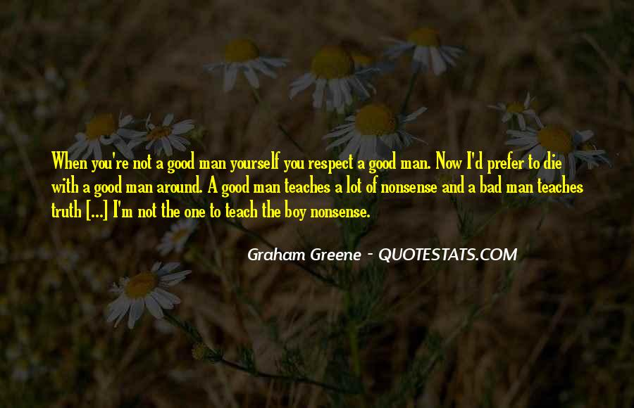 Man Of Respect Quotes #725068