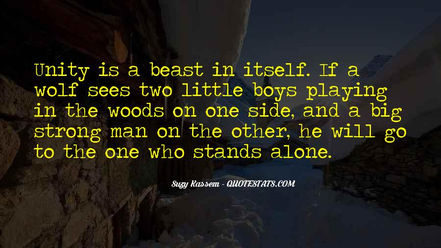 Man Stands Alone Quotes #1001281