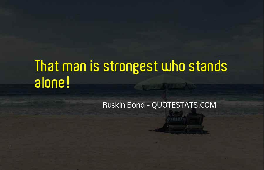 Man Stands Alone Quotes #10037