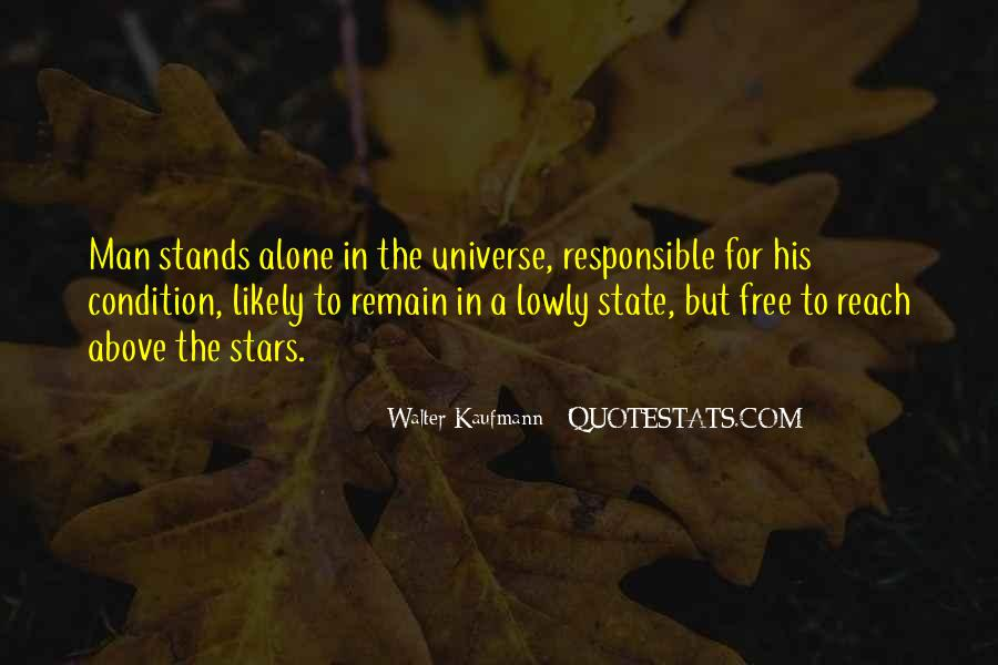 Man Stands Alone Quotes #1190587