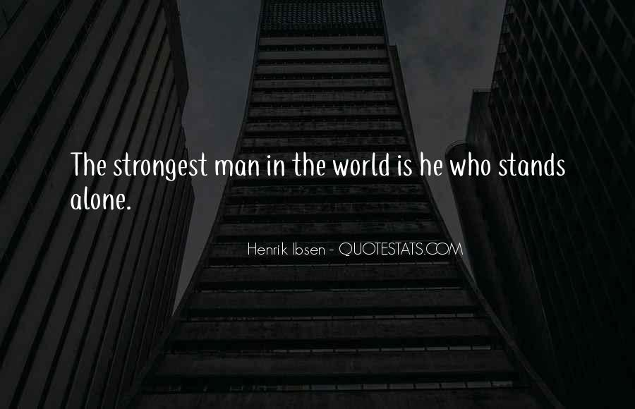 Man Stands Alone Quotes #1445522