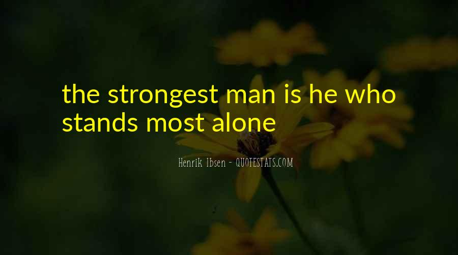 Man Stands Alone Quotes #1856279