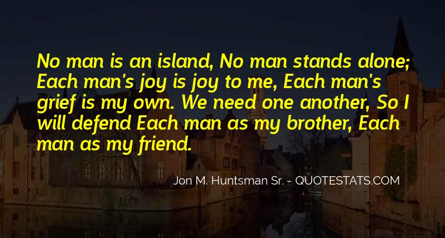 Man Stands Alone Quotes #750425