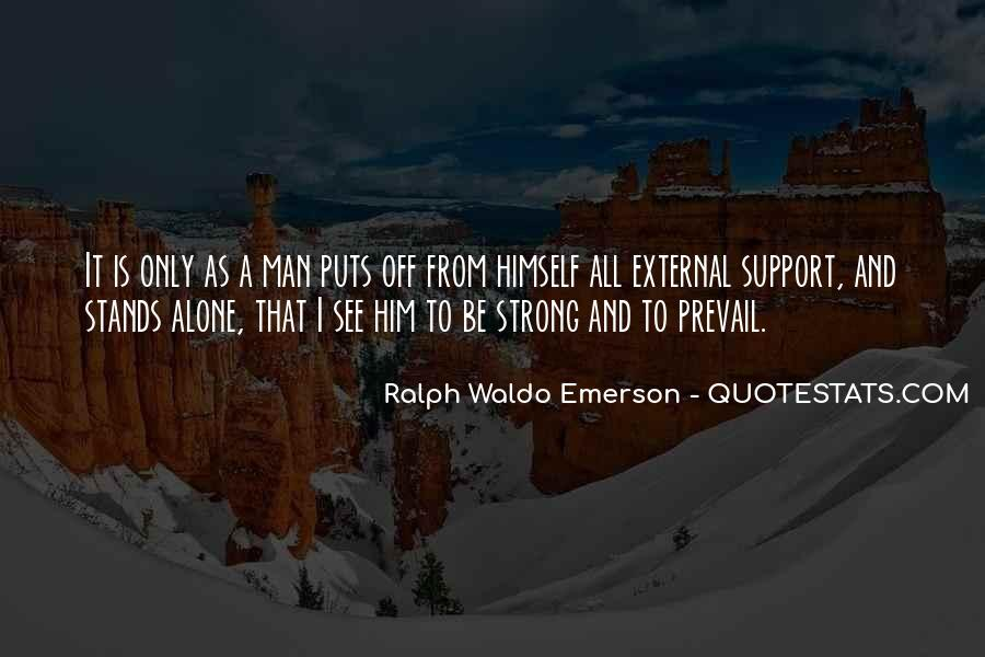 Man Stands Alone Quotes #894446