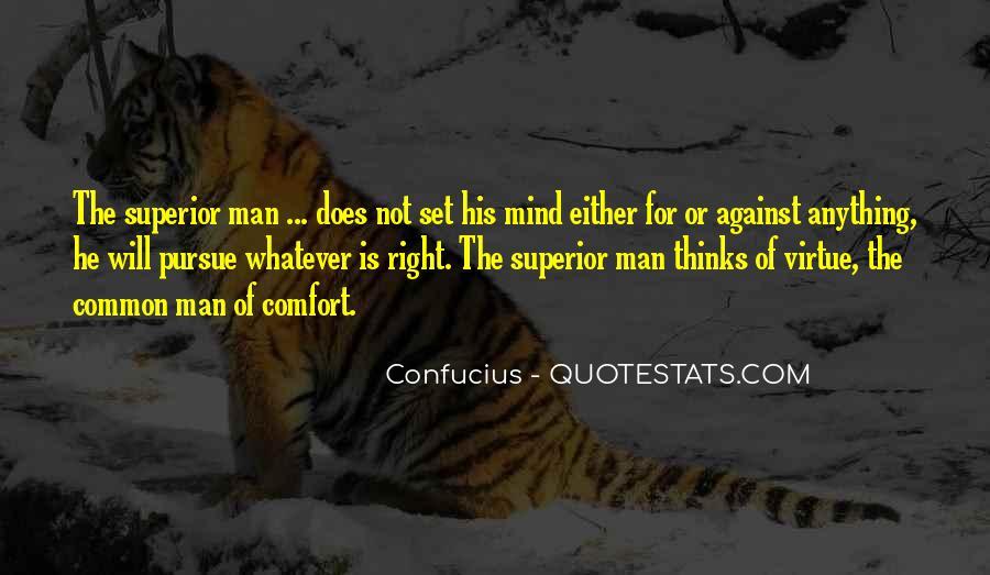 Man Superior Quotes #194234