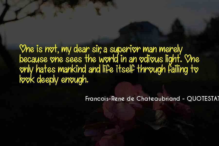 Man Superior Quotes #248150
