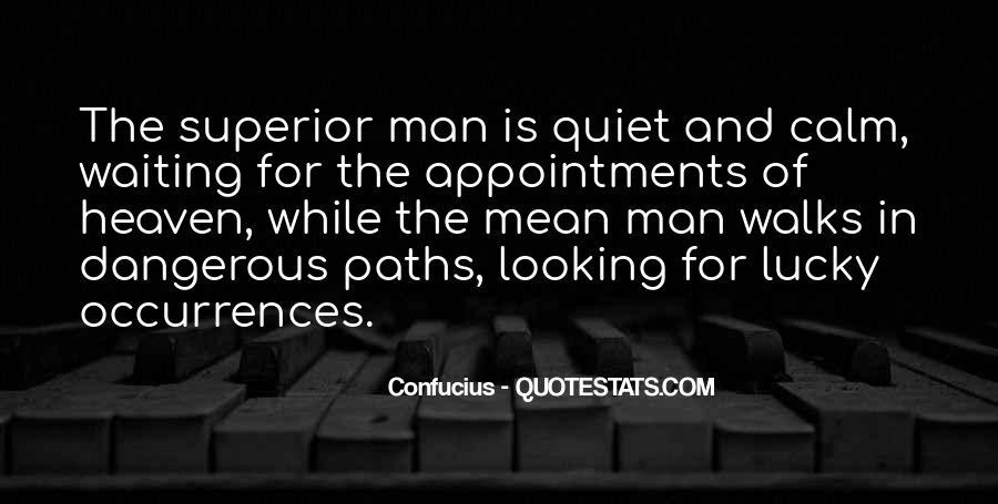 Man Superior Quotes #274857