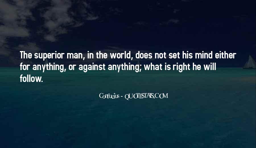 Man Superior Quotes #365089