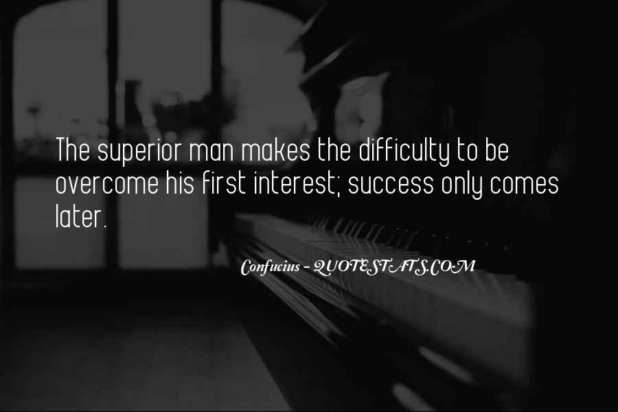 Man Superior Quotes #422289