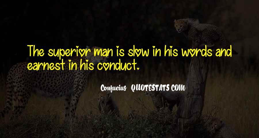 Man Superior Quotes #465312