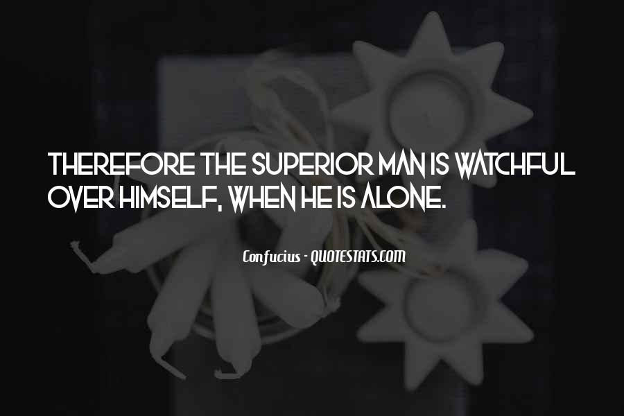 Man Superior Quotes #467693