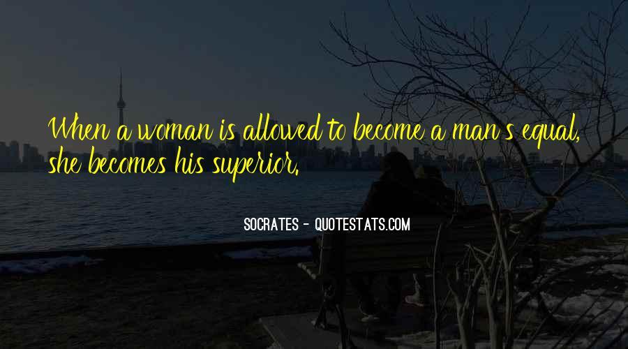 Man Superior Quotes #564614