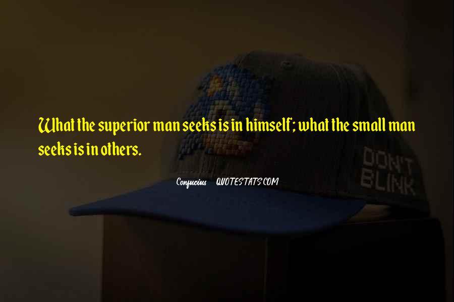 Man Superior Quotes #598