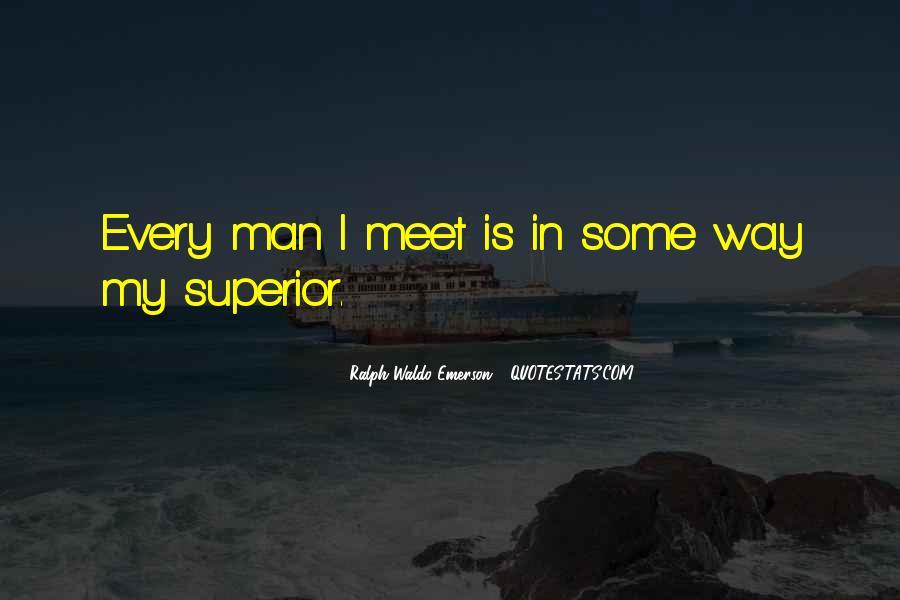 Man Superior Quotes #66804