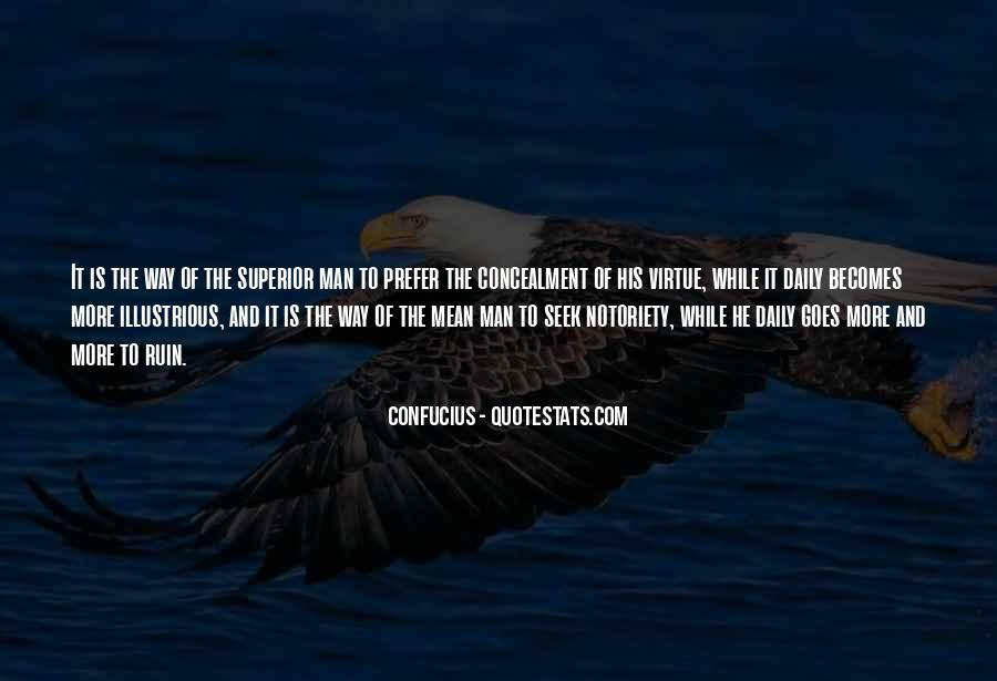 Man Superior Quotes #689461