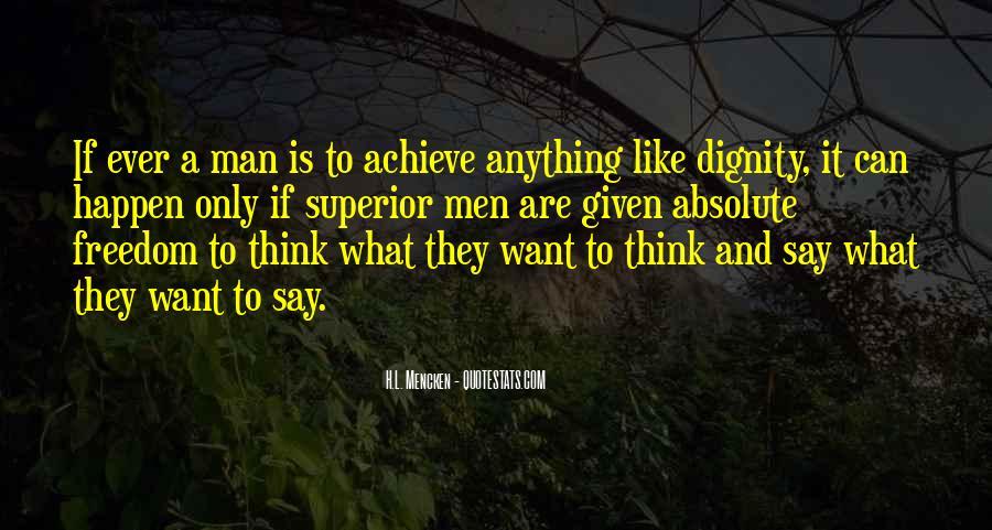 Man Superior Quotes #732124