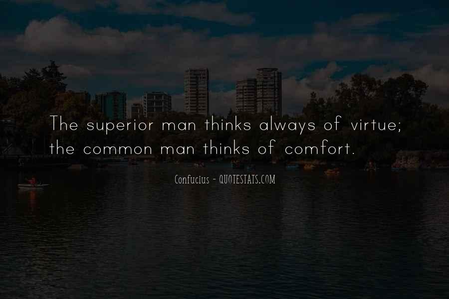 Man Superior Quotes #802105