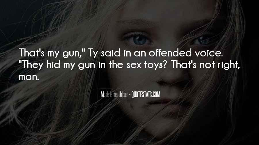 Man Toys Quotes #1177379