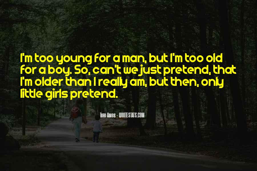 Top 30 Man Vs Boy Quotes: Famous Quotes & Sayings About Man ...