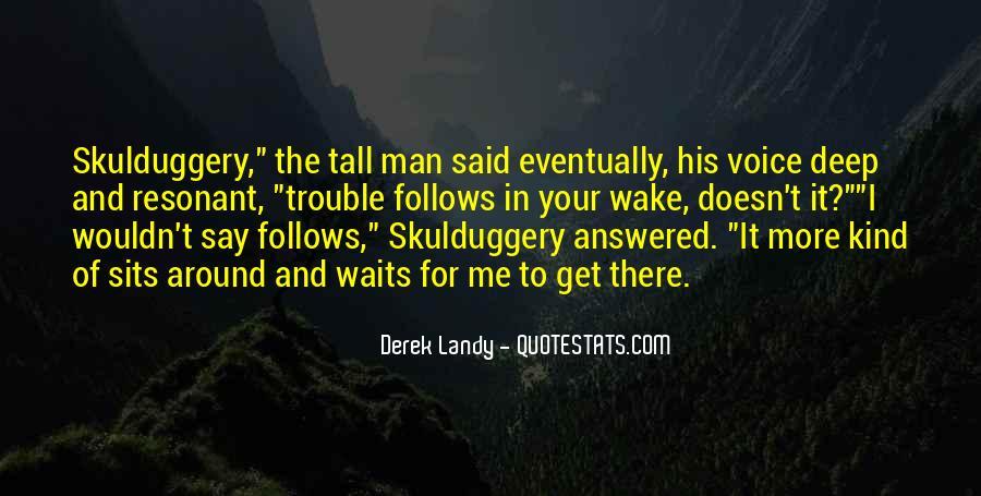 Man Who Waits Quotes #13449