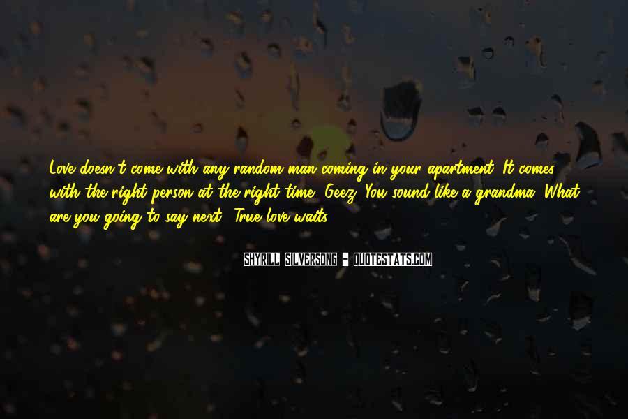 Man Who Waits Quotes #1384395