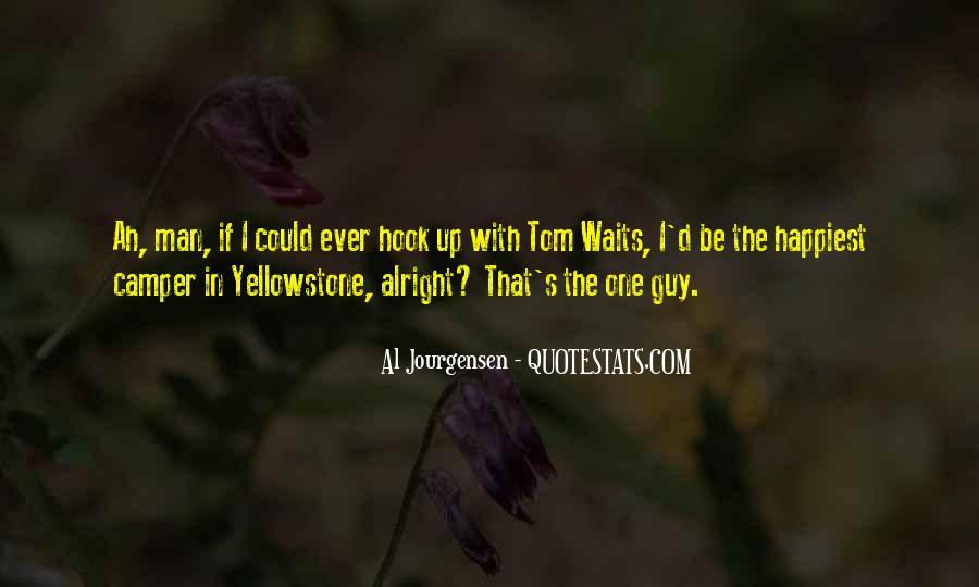 Man Who Waits Quotes #1456533