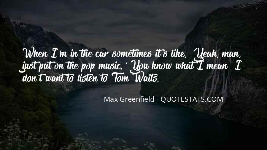 Man Who Waits Quotes #1538088