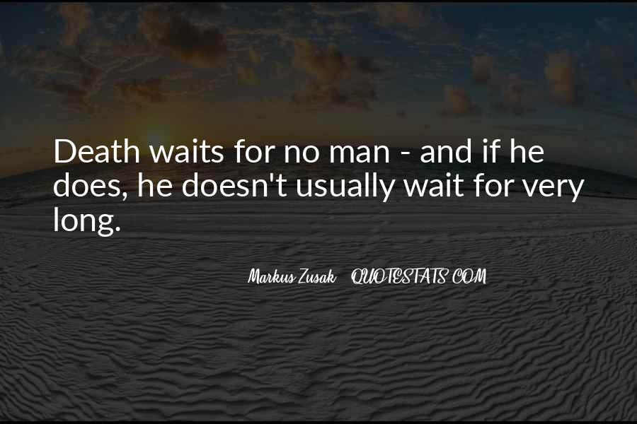 Man Who Waits Quotes #1598150