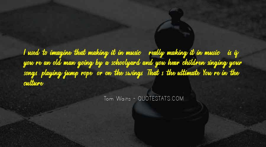 Man Who Waits Quotes #1750247